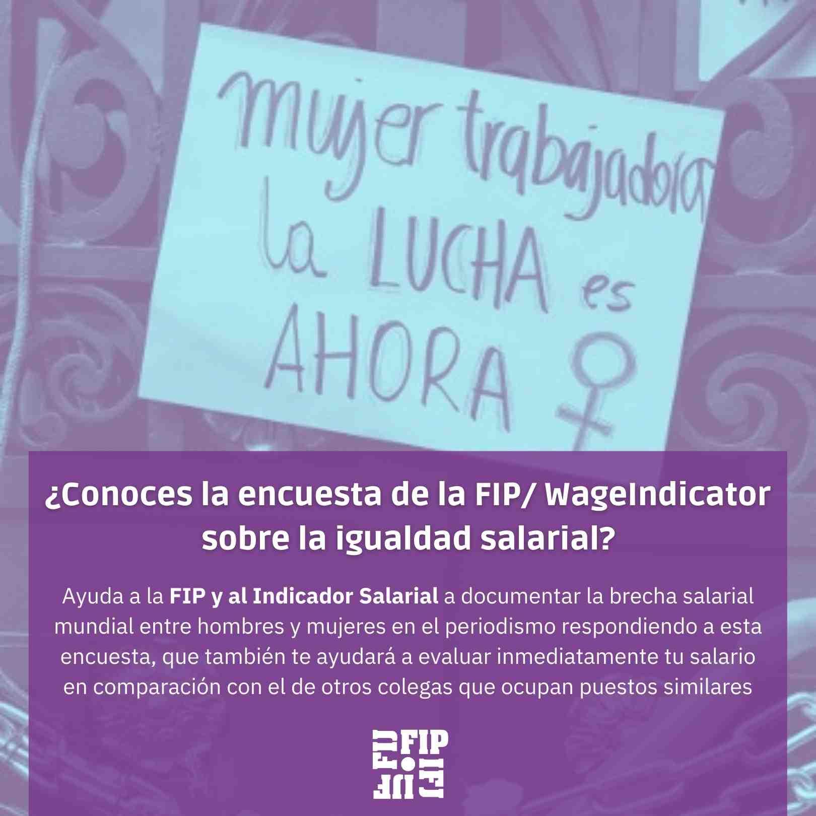 Conoce la encuesta de la FIP/ WageIndicator sobre la igualdad salarial